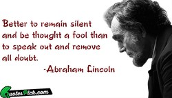 Better to rehiain silent 