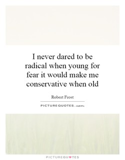 I never dared to be 