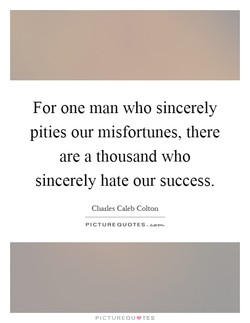 For one man who sincerely 