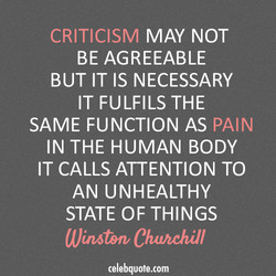 CRITICISM MAY NOT 