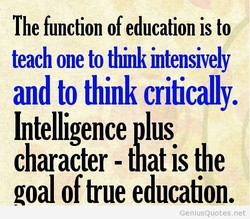 The function of education is to 
