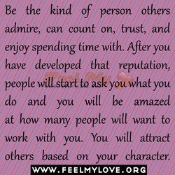 Be the kind of person others 