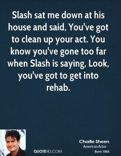Slash sat me down at his 
