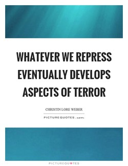 WHATEVER WE REPRESS 