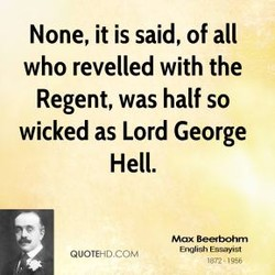 None, it is said, of all 