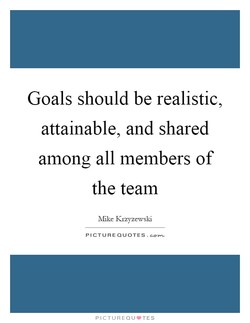 Goals should be realistic 