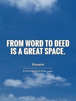 FROM WORD TO DEED 