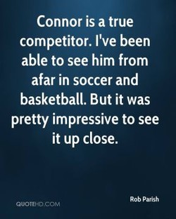 Connor is a true 