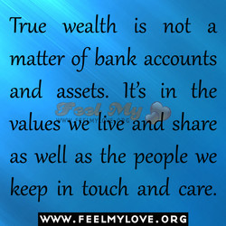 True wealth is not a 