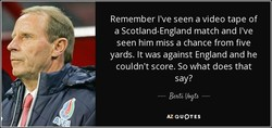 Remember I've seen a video tape of 