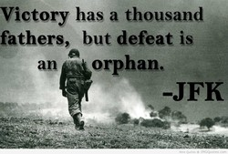 Victory has a thousand 