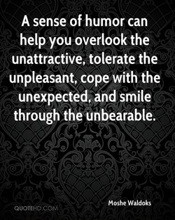 A sense of humor can 