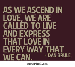 AS WE ASCEND IN 