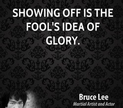 SHOWING OFF IS THE 
