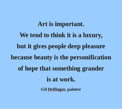 Art is important. 