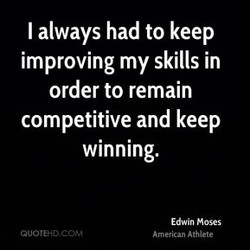 I always had to keep 