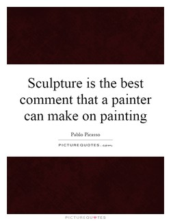 Sculpture is the best 
