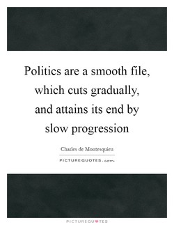 Politics are a smooth file, 