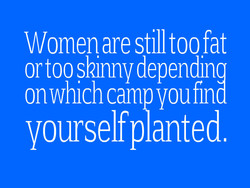 Women are still too fat 
