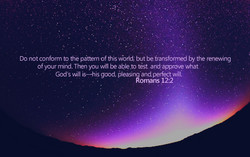 Do not conform to the pattern of this vvörfd' but be transformed by the renewing 