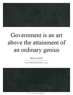 Government is an art 
