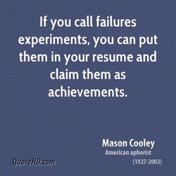 If you call failures 