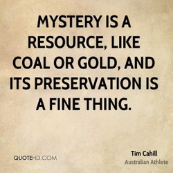 MYSTERY IS A 