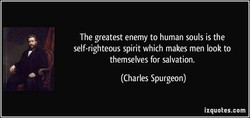 The greatest enemy to human souls is the 