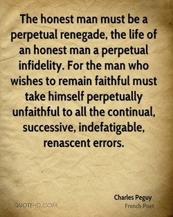 The honest man must be a 