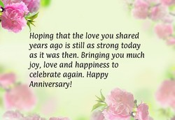 Hoping that the love you shared 