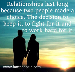 Relationships last long 