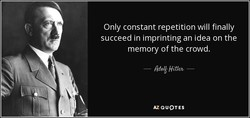 Only constant repetition will finally 