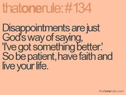 Disappointments are just 