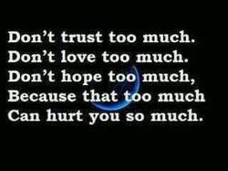 Don't trust too much. 
