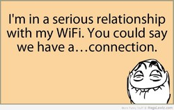 I'm in a serious relationship 