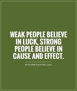 WEAK PEOPLE BELIEVE 