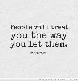 People will treat 