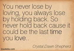 You never lose by 