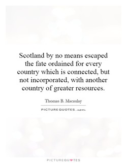 Scotland by no means escaped 