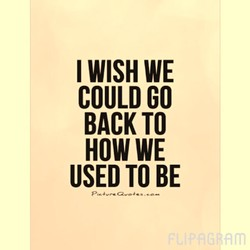 I WISH WE 