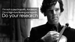 I'm not a psychopath, Andason. 