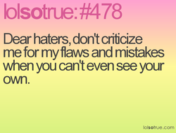 Dear haters, don't crificize 