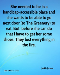She needed to be in a 