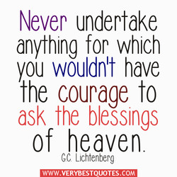 Never undertake 