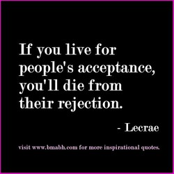 If you live for 