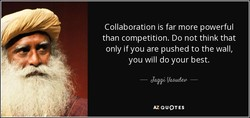Collaboration is far more powerful 