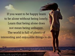 If you want to be happy learn 