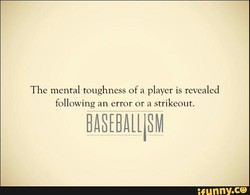 The mental toughness of a player is revealed