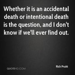 Whether it is an accidental 