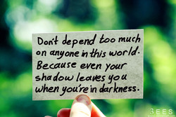 depend too much 